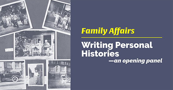 FAMILY AFFAIRS: Writing Personal Histories - Live on Zoom