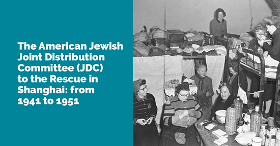 The American Jewish Joint Distribution Committee (JDC) to the Rescue in Shanghai: From 1941 to 1951- Live on Zoom