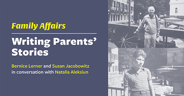 Family Affairs: Writing Parents' Stories