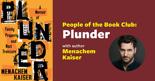 People of the Book Club: Plunder with author Menachem Kaiser