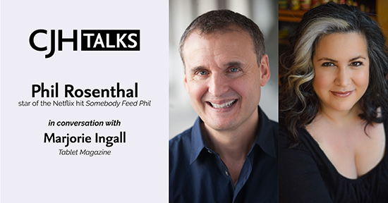 CJHTalks: Phil Rosenthal in Conversation with Marjorie Ingall