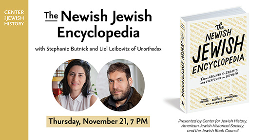 The Newish Jewish Encyclopedia with Unorthodox Podcasts hosts, Stephanie Butnick and Liel Leibovitz