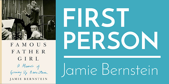First Person: Jamie Bernstein